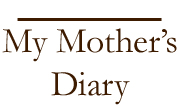 My Mother's Diary